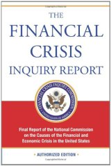 5th Anniversary of the Financial Crisis Inquiry Commission'sReport